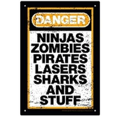 Click to get Danger Stuff Tin Sign