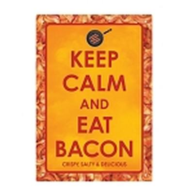 Click to get Keep Calm Bacon Tin Sign