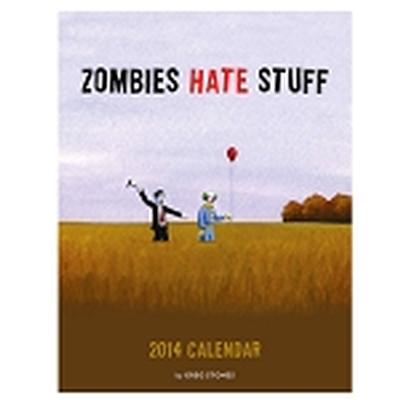 Click to get Zombies Hate Stuff 2014 Calendar